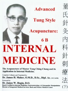 Advanced Tung Style Acupuncture Vol. 6B:  Internal Medicine