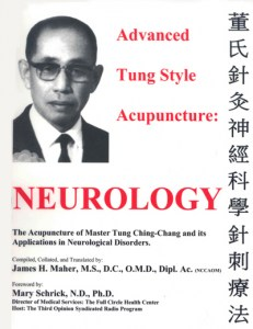 Advanced Tung Style Acupuncture Vol. 4: Neurology