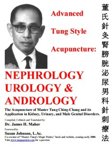 Advanced Tung Style Acupuncture Vol. 3: Nephrology Urology & Andrology